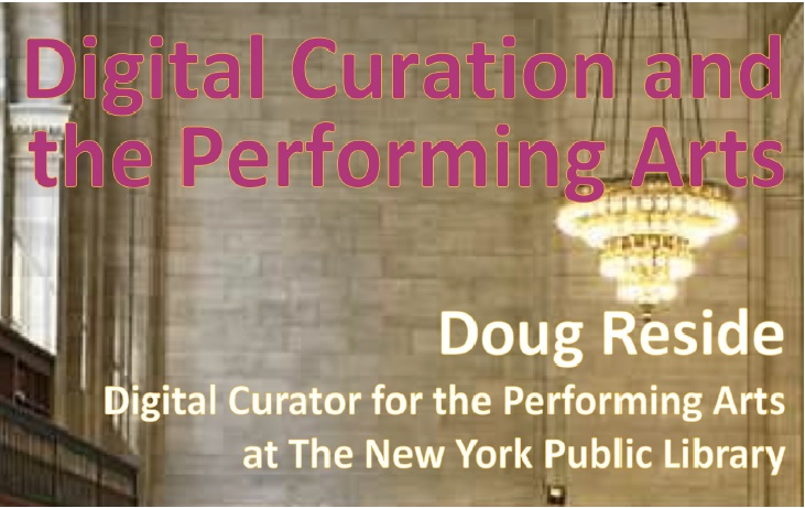 VORTRAG: Digital Curation and the Performing Arts | Donnerstag, 8. Mai 2014, 18 Uhr